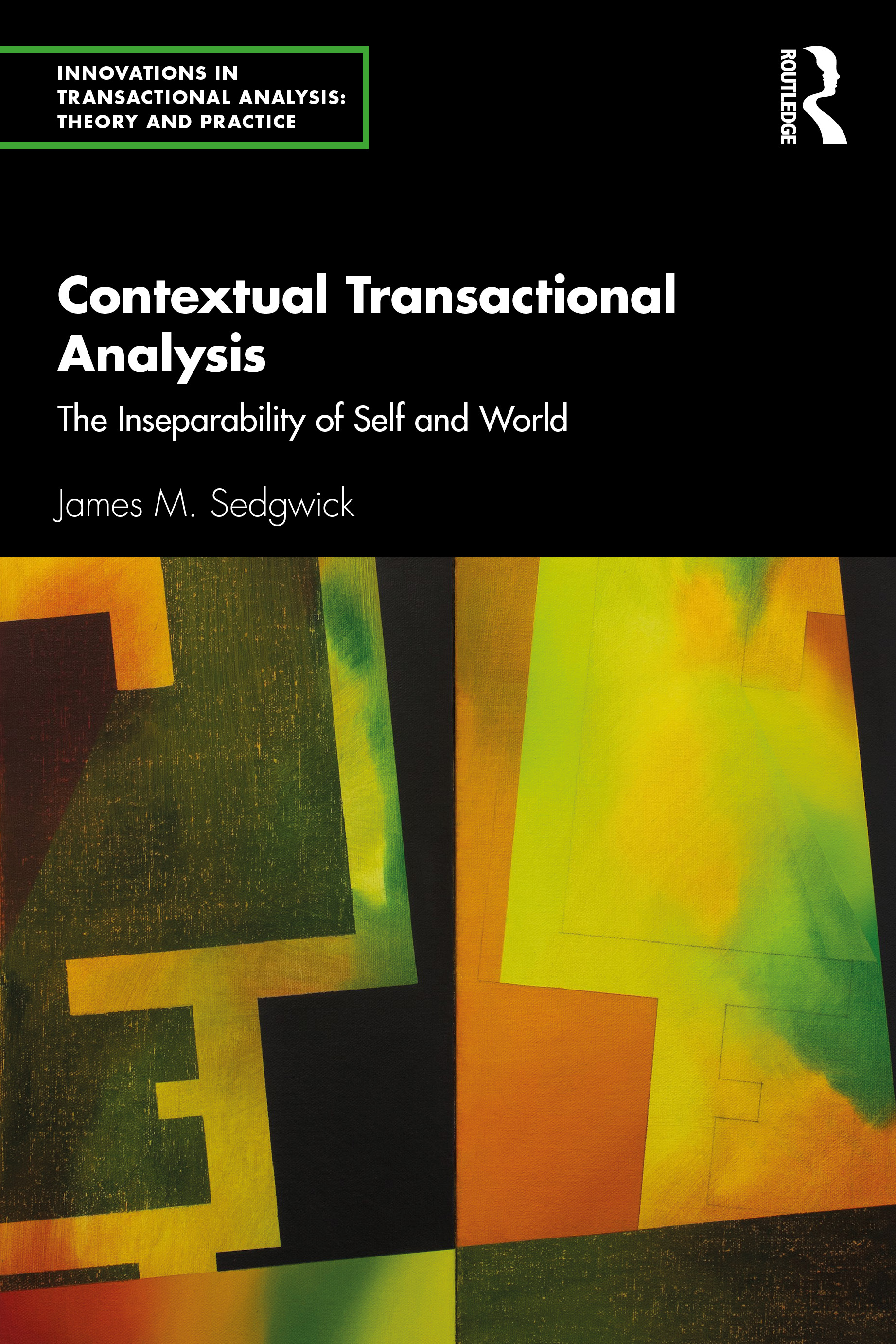 Contextual Transactional Analysis: The Inseparability of Self and World book cover