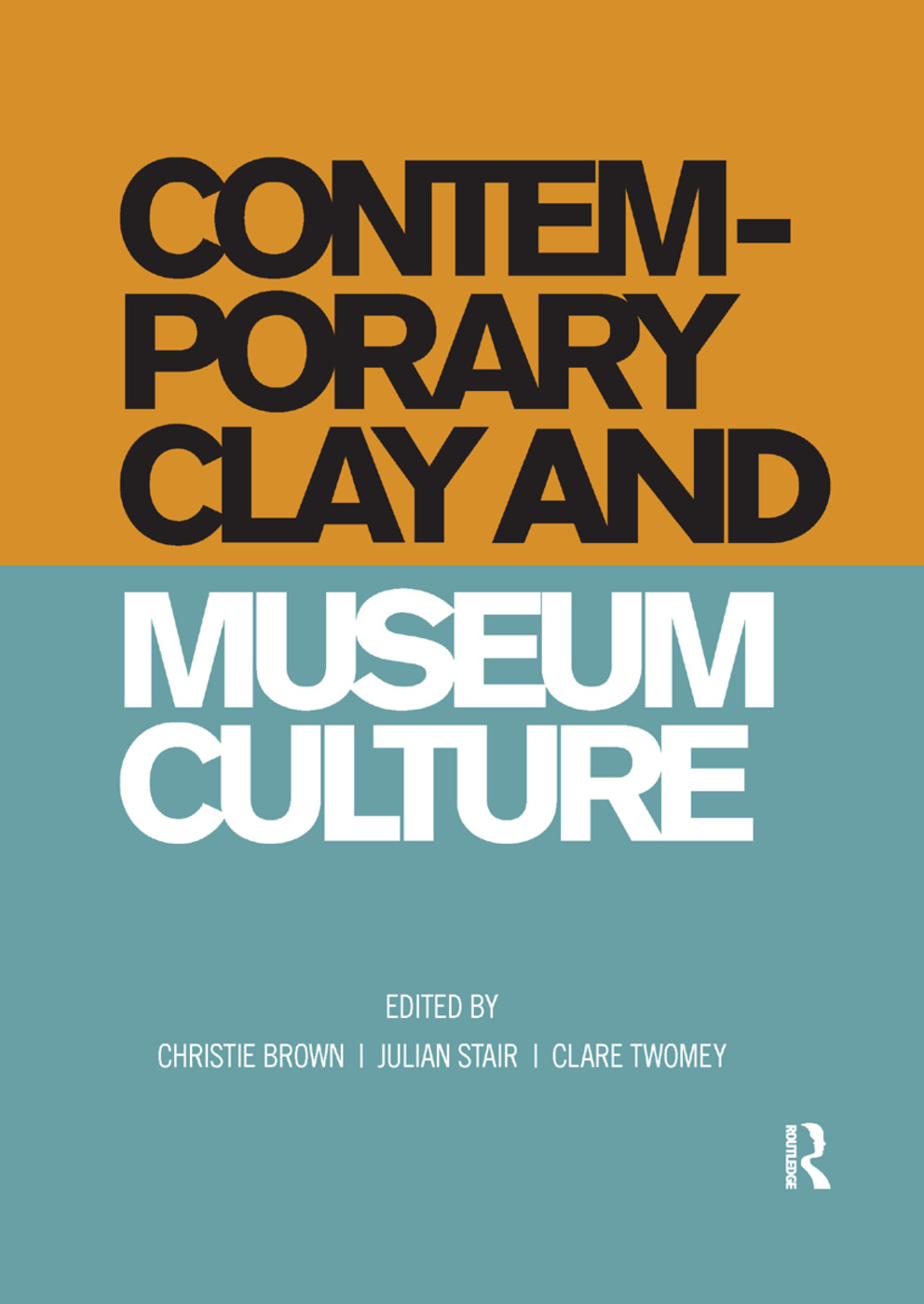 Contemporary Clay and Museum Culture: 1st Edition (Paperback) book cover