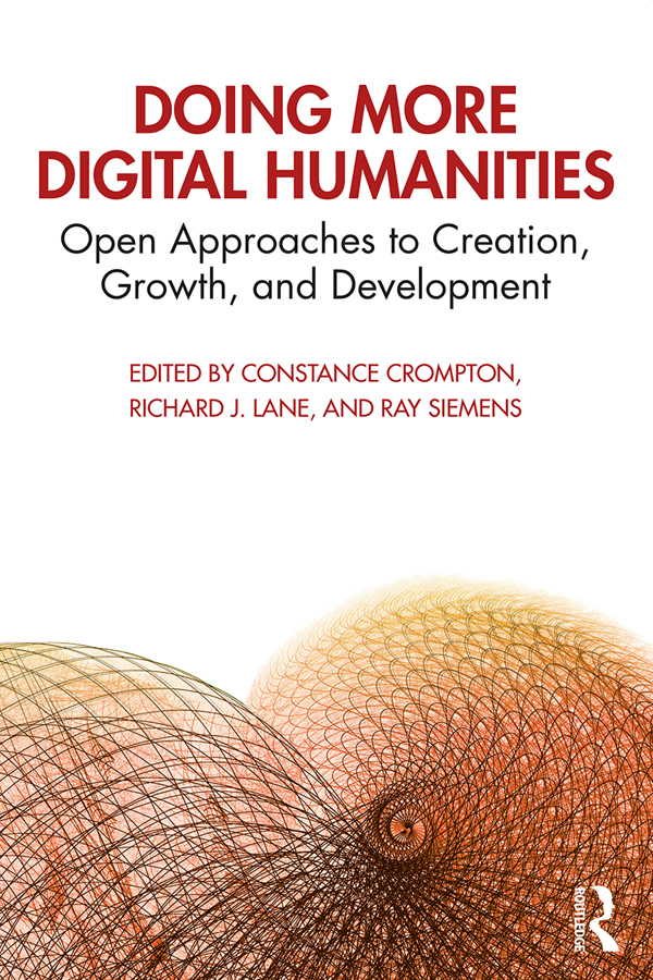 Doing More Digital Humanities: Open Approaches to Creation, Growth, and Development book cover