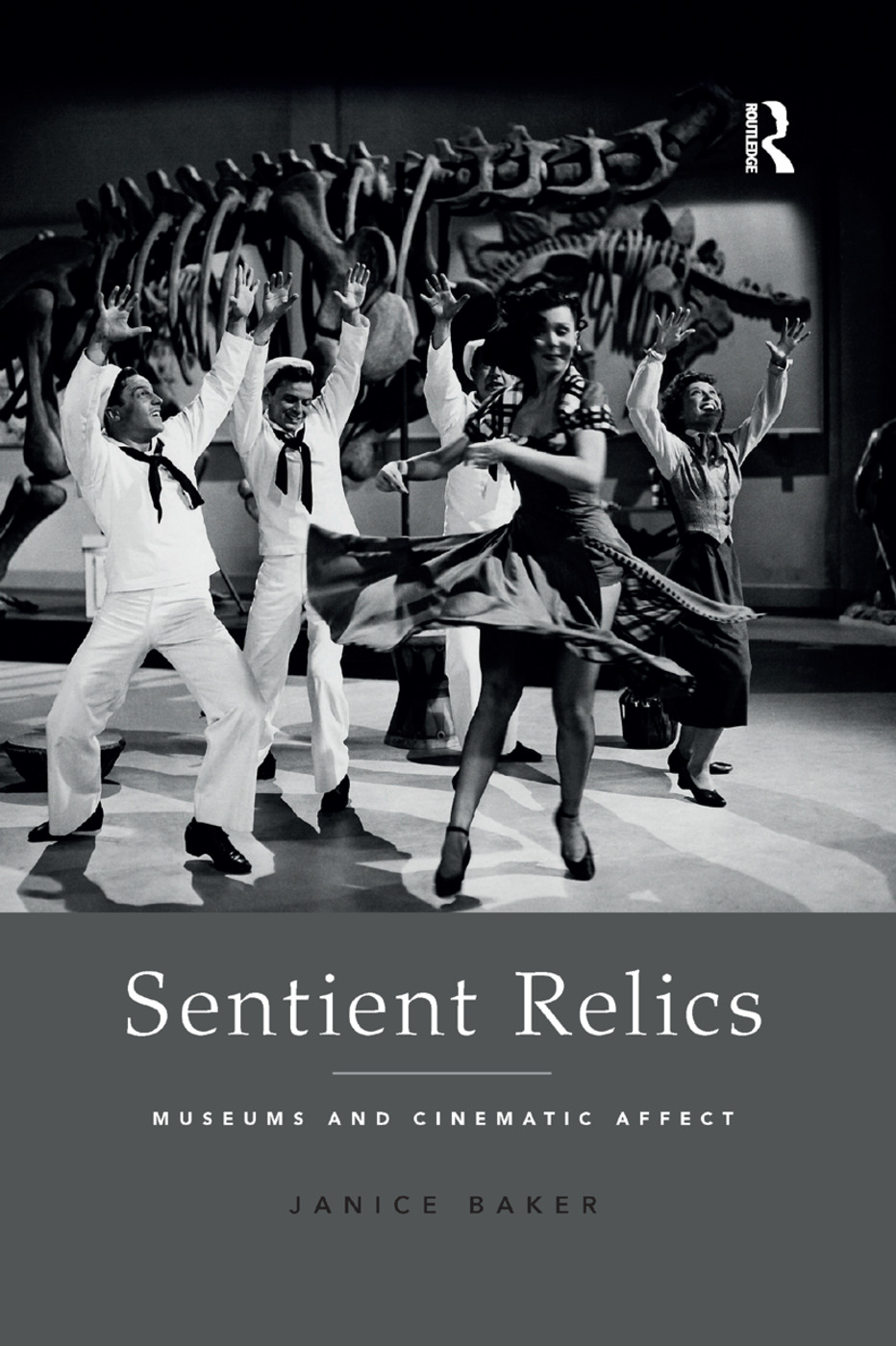 Sentient Relics: Museums and Cinematic Affect book cover