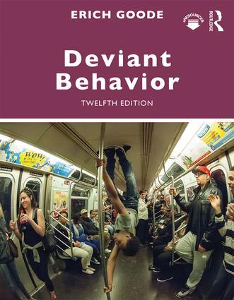 Deviant Behavior: 12th Edition (Paperback) book cover