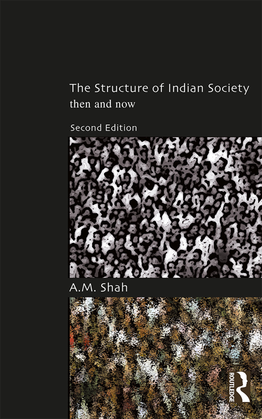 The Structure of Indian Society: Then and Now book cover