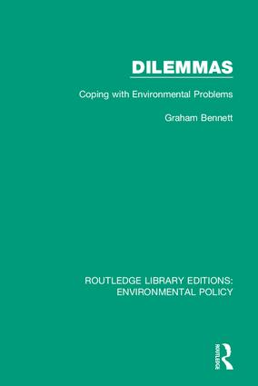 Dilemmas: Coping with Environmental Problems, 1st Edition (Hardback) book cover