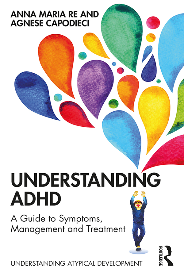 Understanding ADHD: A Guide to Symptoms, Management and Treatment book cover