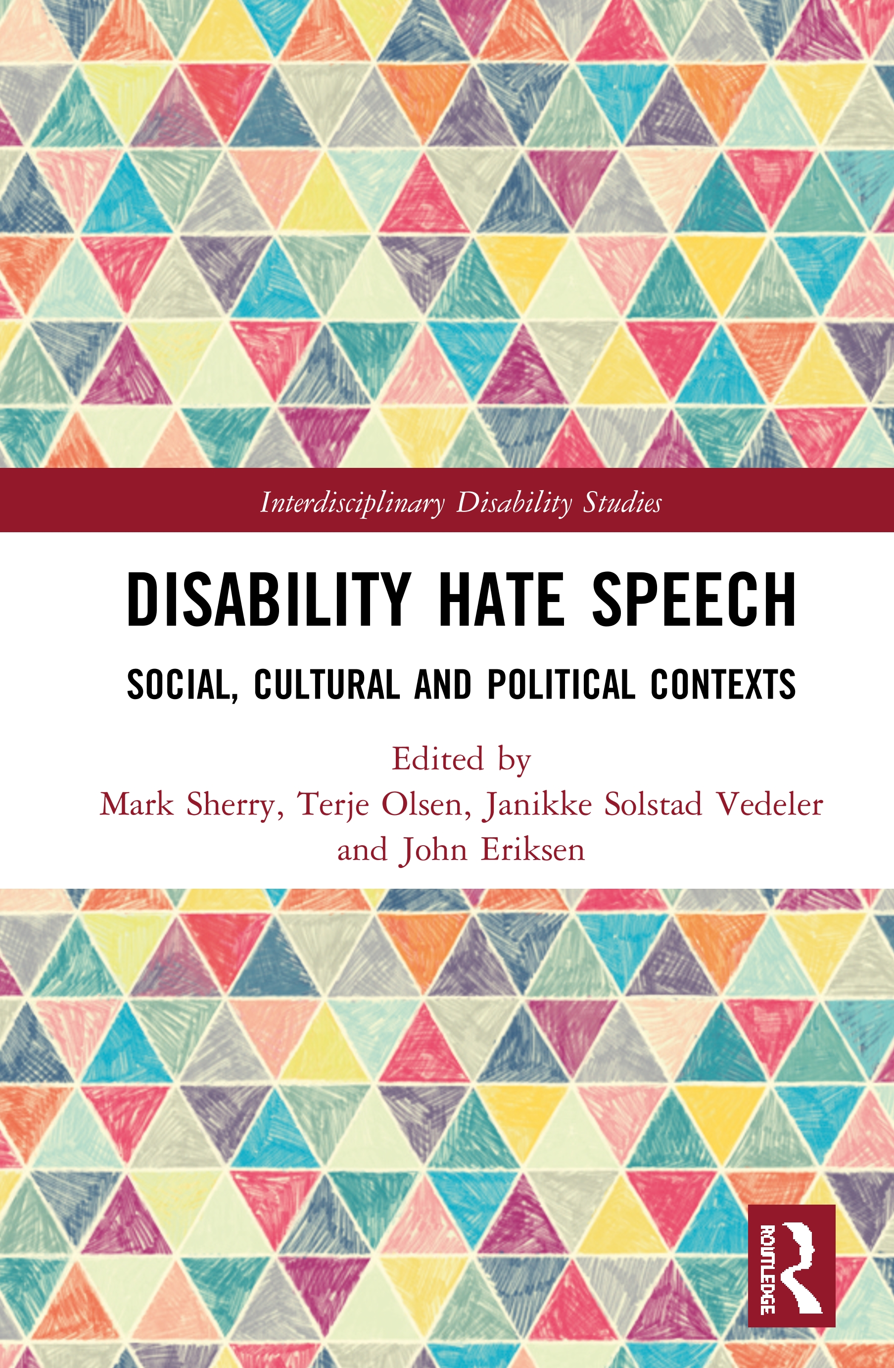 Disability Hate Speech: Social, Cultural and Political Contexts, 1st Edition (Hardback) book cover