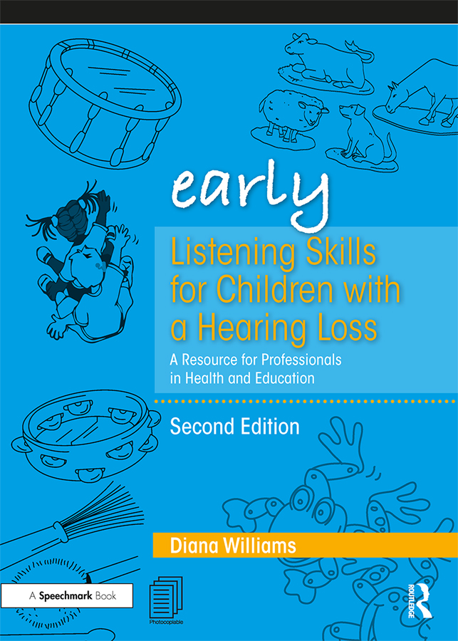 Early Listening Skills for Children with a Hearing Loss: A Resource for Professionals in Health and Education book cover