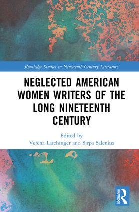Neglected American Women Writers of the Long Nineteenth Century: Progressive Pioneers book cover