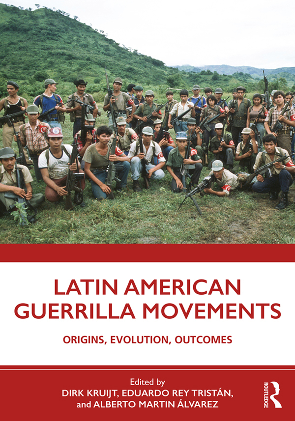 Latin American Guerrilla Movements: Origins, Evolution, Outcomes book cover
