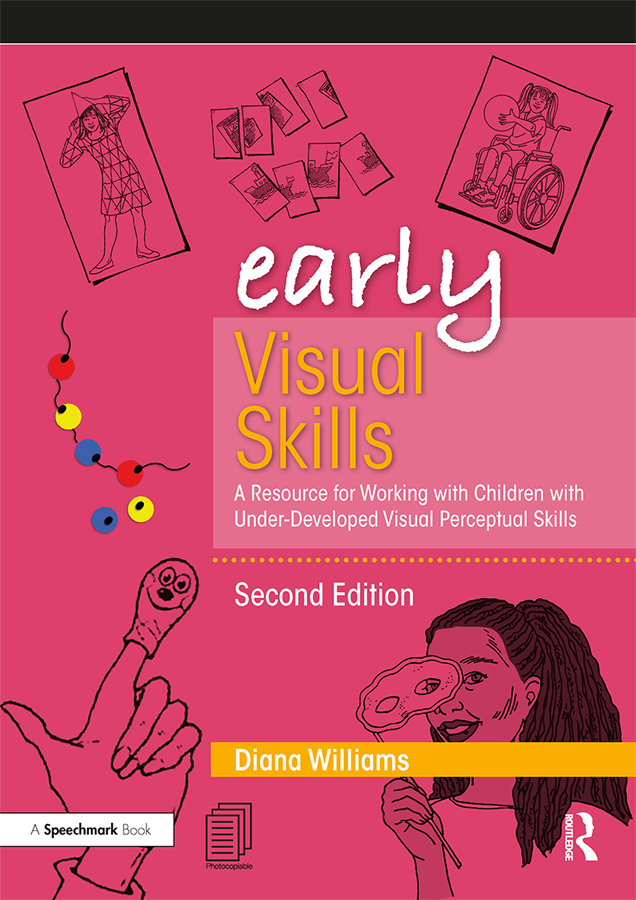 Early Visual Skills: A Resource for Working with Children with Under-Developed Visual Perceptual Skills book cover