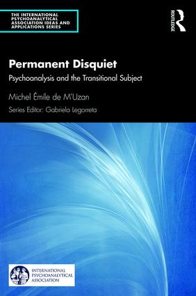 Permanent Disquiet: Psychoanalysis and the Transitional Subject book cover