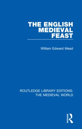The English Medieval Feast: 1st Edition (Hardback) book cover