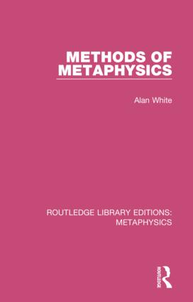 Methods of Metaphysics: 1st Edition (Hardback) book cover