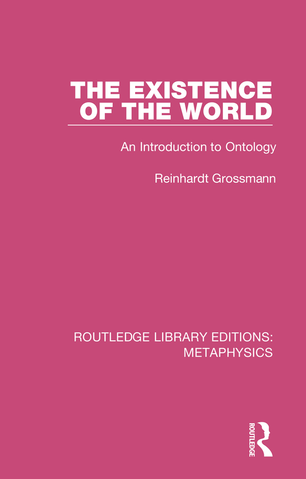 The Existence of the World: An Introduction to Ontology book cover