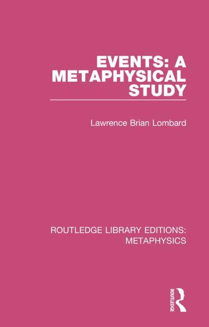 Events: A Metaphysical Study book cover