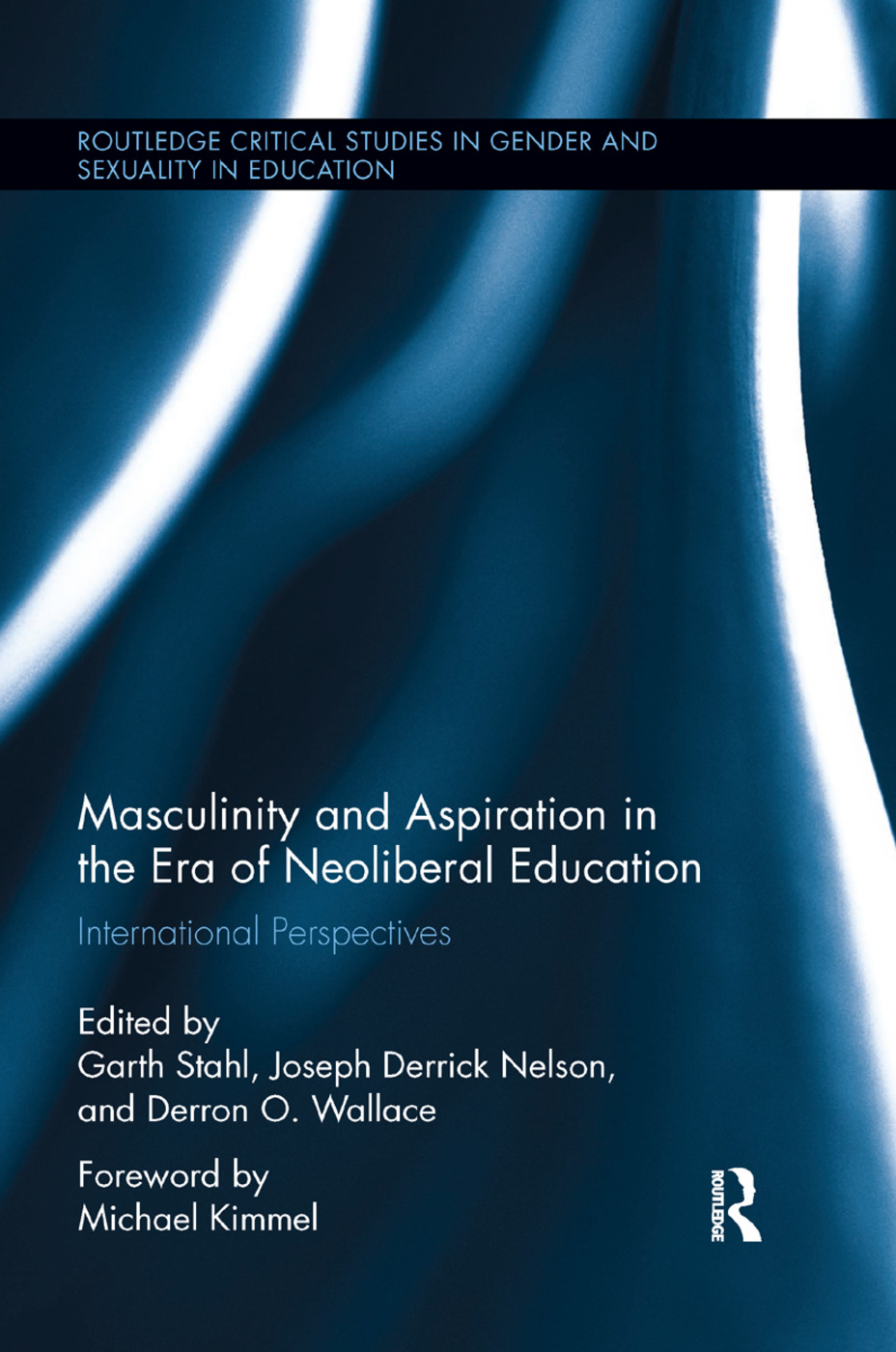 Masculinity and Aspiration in an Era of Neoliberal Education: International Perspectives book cover