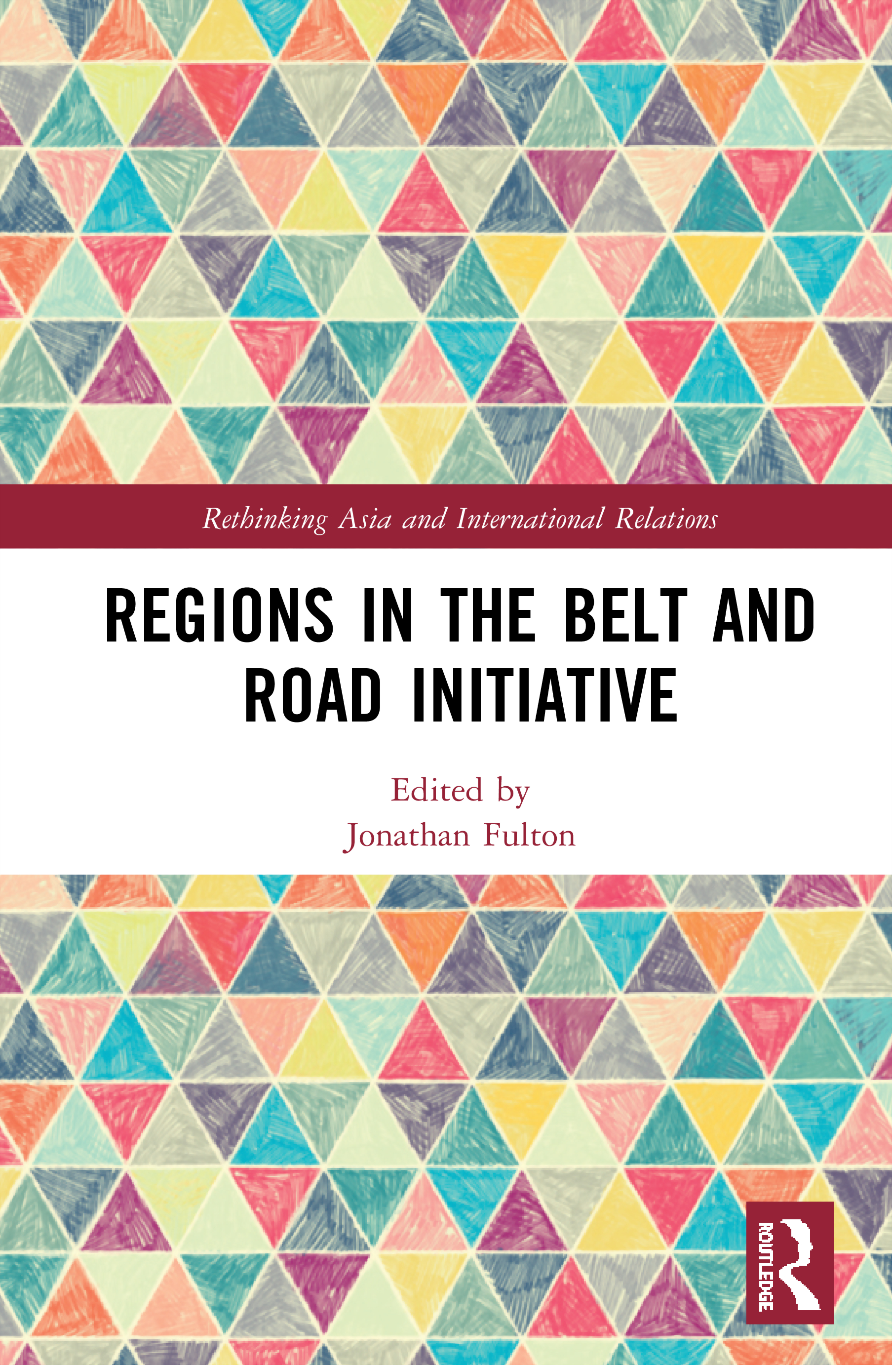 Regions in the Belt and Road Initiative book cover
