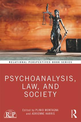 Psychoanalysis, Law, and Society: 1st Edition (Paperback) book cover