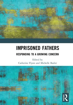 Imprisoned Fathers: Responding to a Growing Concern, 1st Edition (Hardback) book cover