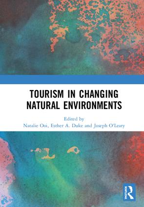 Tourism in Changing Natural Environments: 1st Edition (Hardback) book cover