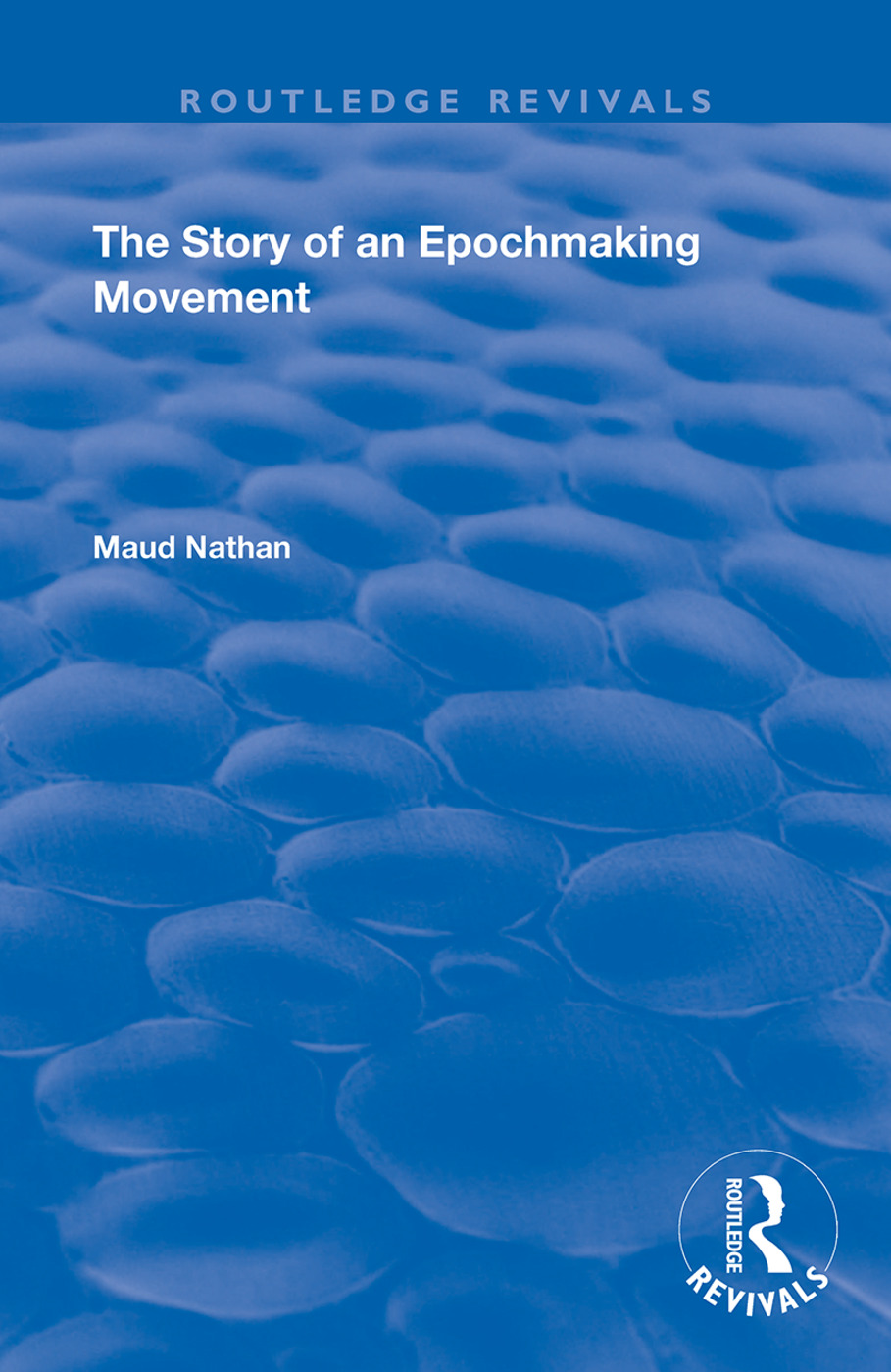 The Story of an Epoch Making Movement: 1st Edition (Hardback) book cover
