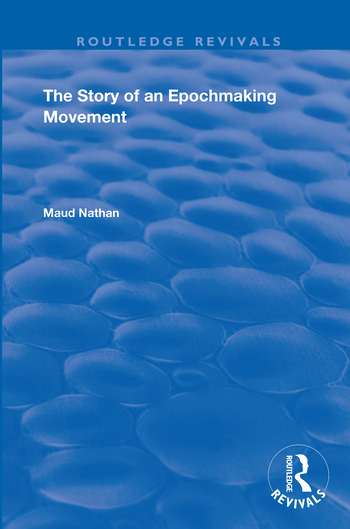The Story of an Epoch Making Movement: 1st Edition (Paperback) book cover