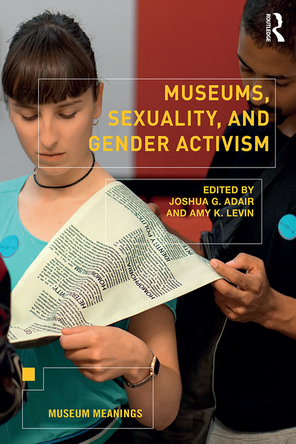 Museums, Sexuality, and Gender Activism book cover