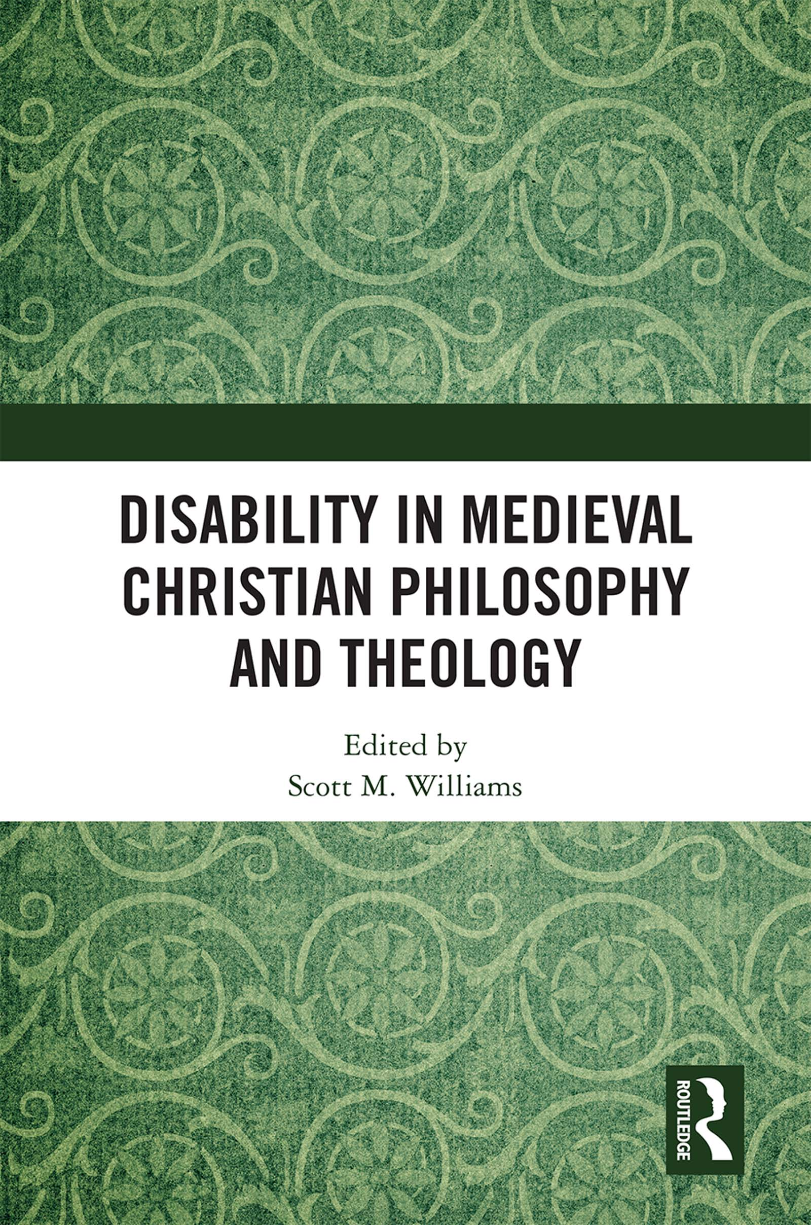 Disability in Medieval Christian Philosophy and Theology book cover