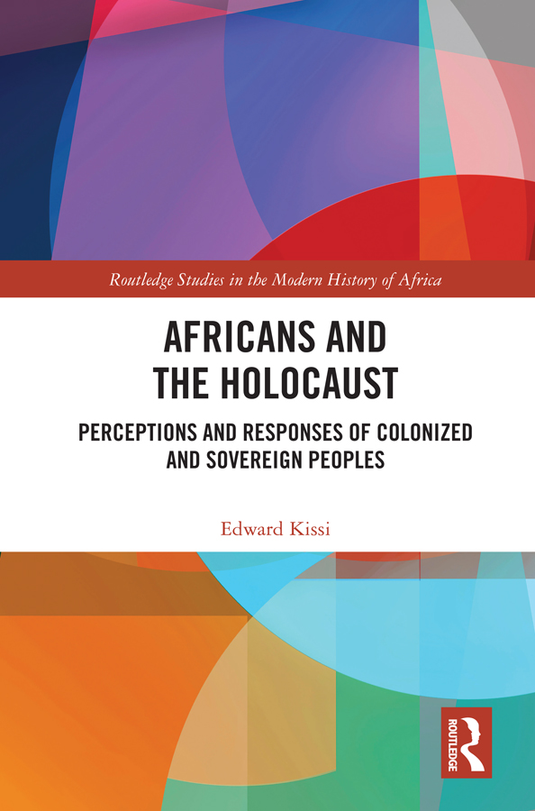 Africans and the Holocaust: Perceptions and Responses of Colonized and Sovereign Peoples book cover