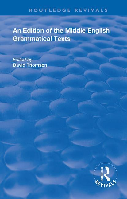 An Edition of the Middle English Grammatical Texts