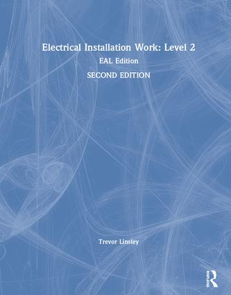 Electrical Installation Work: Level 2: EAL Edition book cover