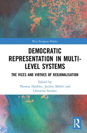 Democratic Representation in Multi-level Systems: The Vices and Virtues of Regionalisation book cover