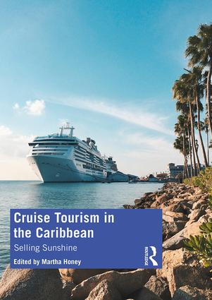 Cruise Tourism in the Caribbean: Selling Sunshine book cover