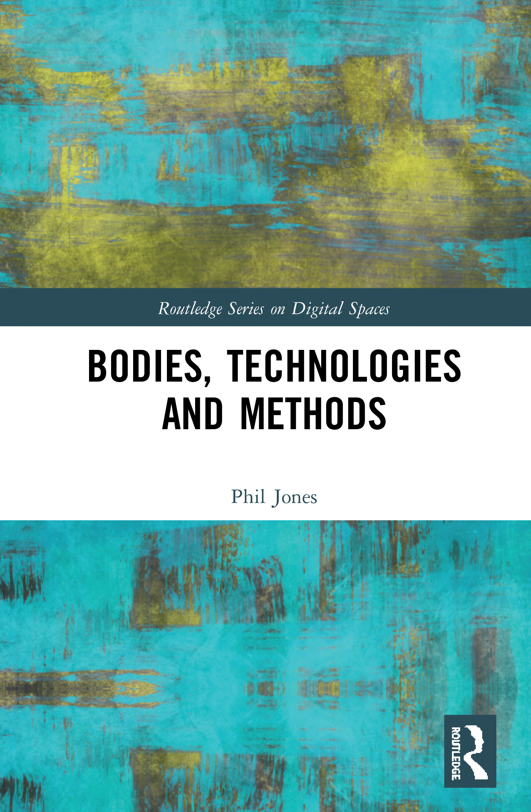 Bodies, Technologies and Methods book cover