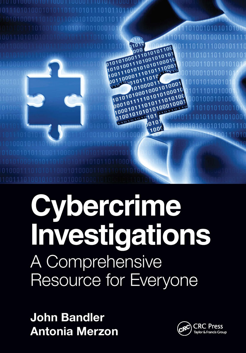Cybercrime Investigations: A Comprehensive Resource for Everyone book cover