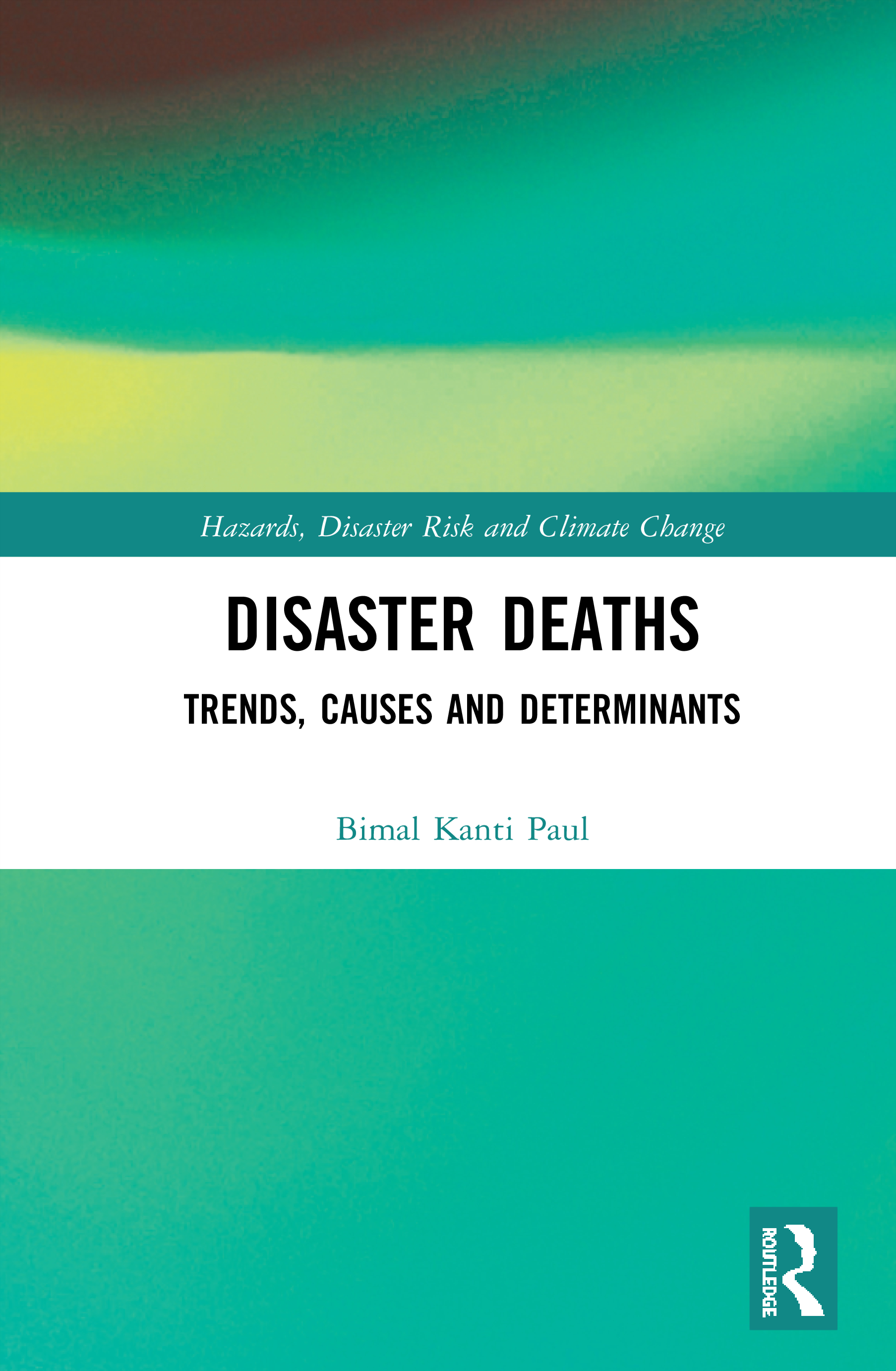 Circumstances and causes of disaster deaths
