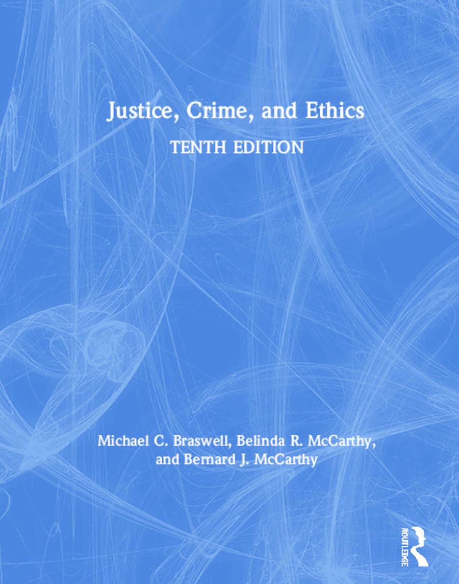 Justice, Crime, and Ethics: 10th Edition (Hardback) book cover