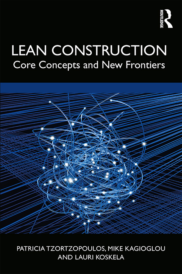 Lean Construction: Core Concepts and New Frontiers book cover