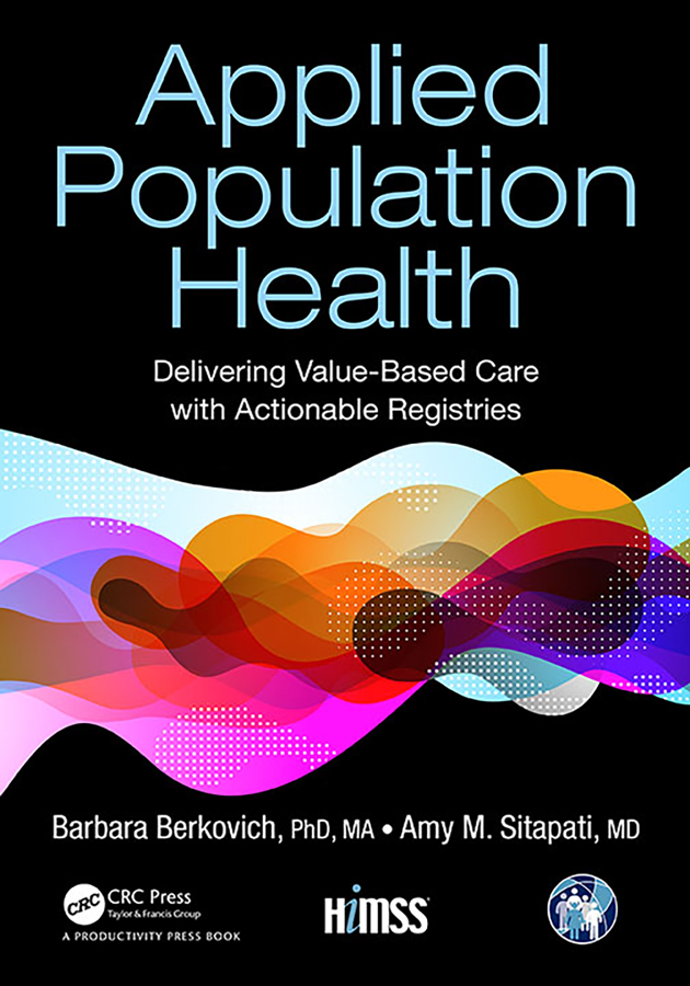Applied Population Health: Delivering Value-Based Care with Actionable Registries book cover