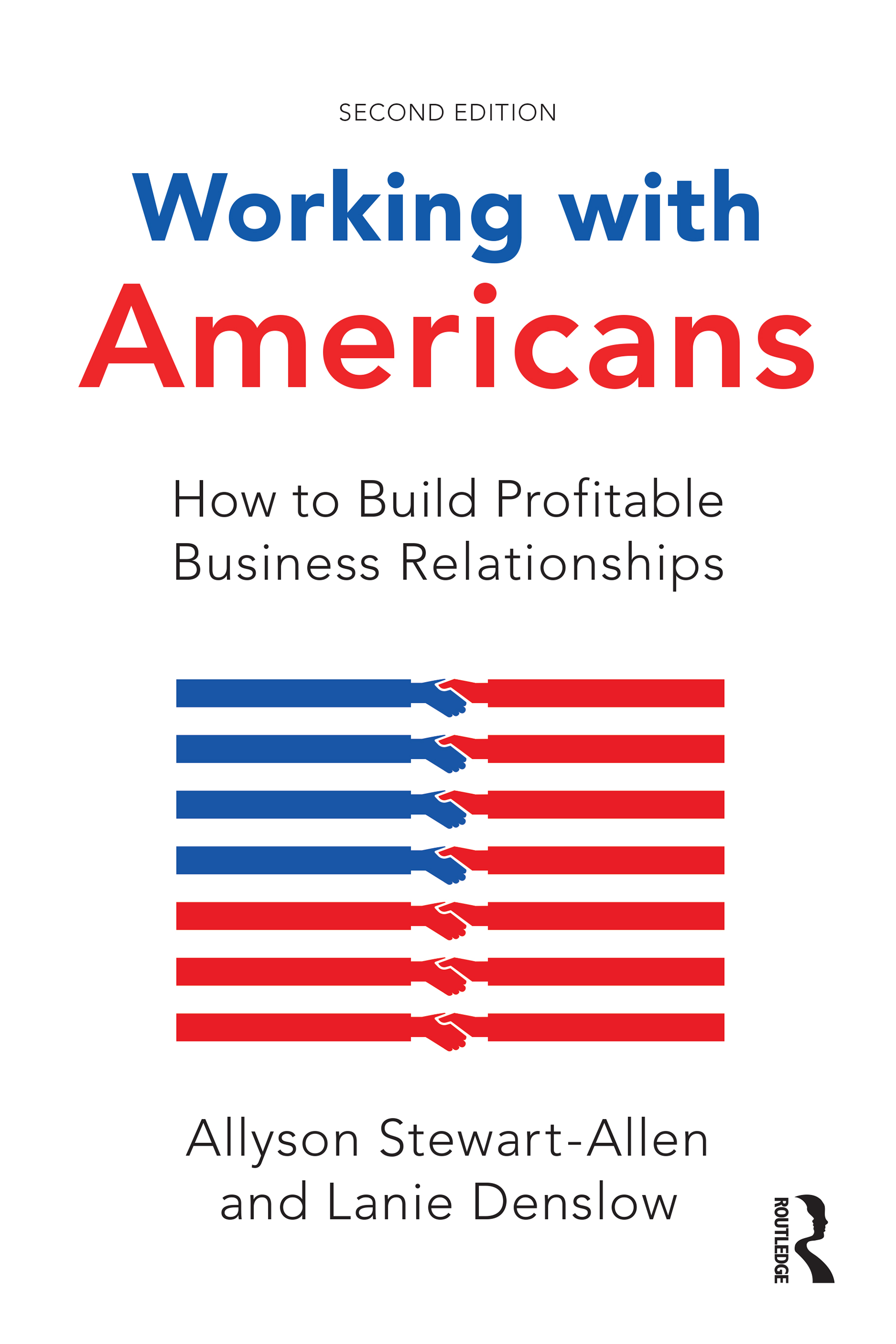 Working with Americans: How to Build Profitable Business Relationships book cover