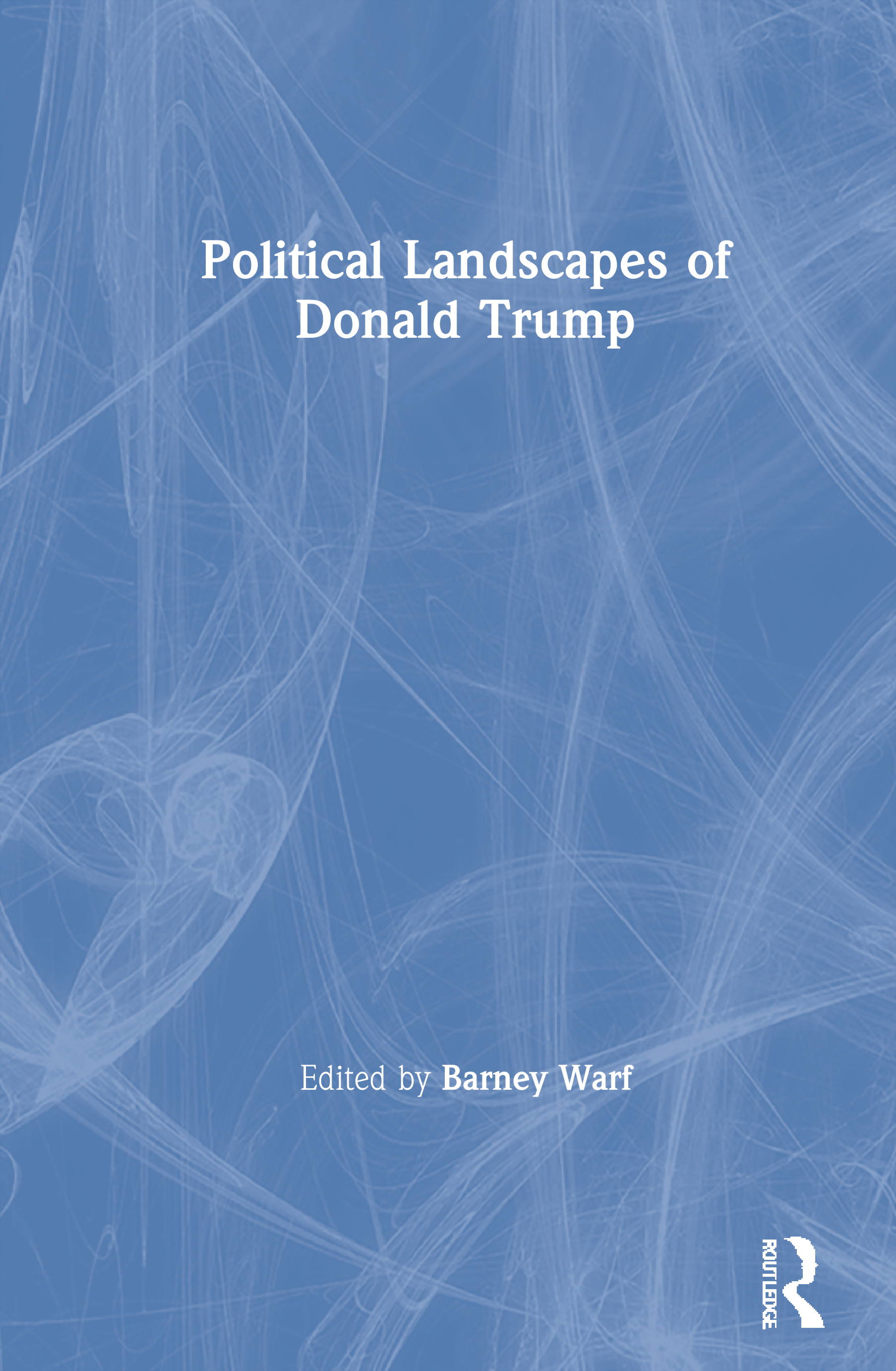 Political Landscapes of Donald Trump book cover