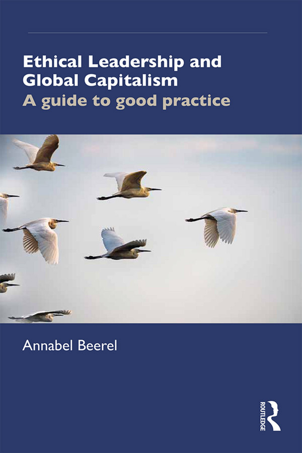 Ethical Leadership and Global Capitalism: A Guide to Good Practice book cover