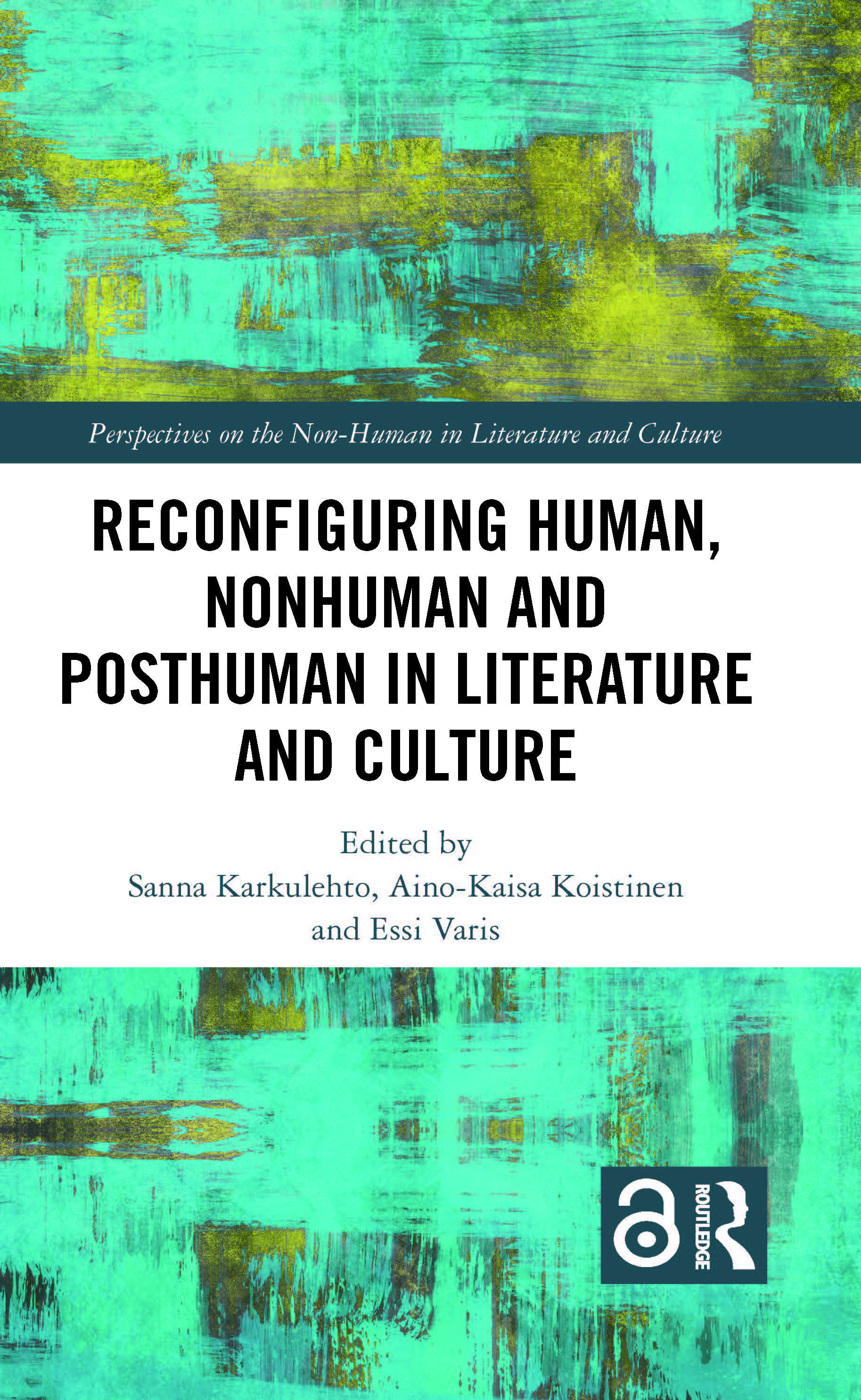 Reconfiguring Human, Nonhuman and Posthuman in Literature and Culture: 1st Edition (Hardback) book cover