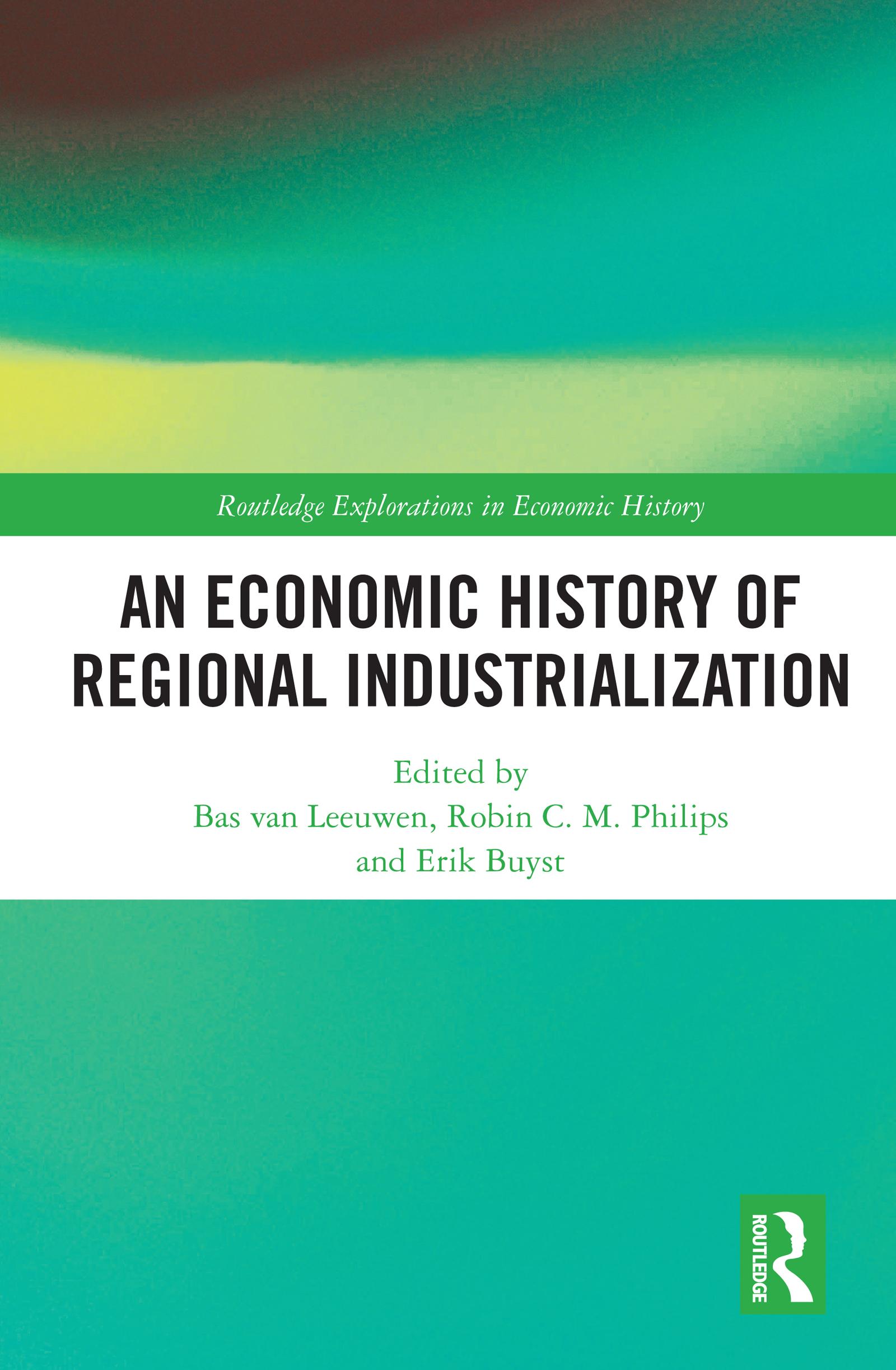 An Economic History of Regional Industrialization