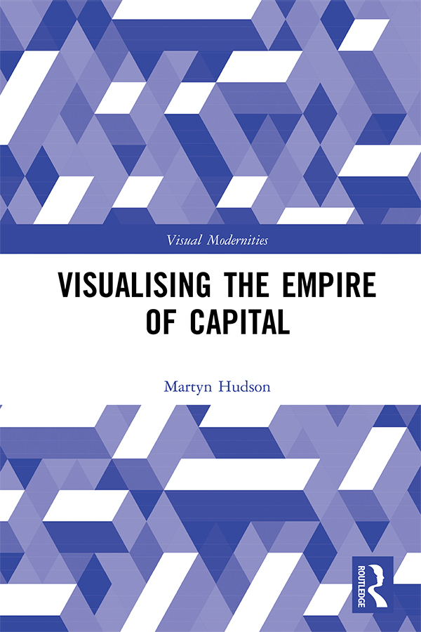 Visualising the Empire of Capital book cover