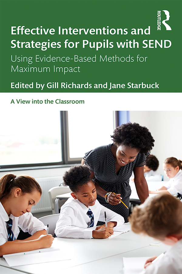Effective Interventions and Strategies for Pupils with SEND: Using Evidence-Based Methods for Maximum Impact book cover