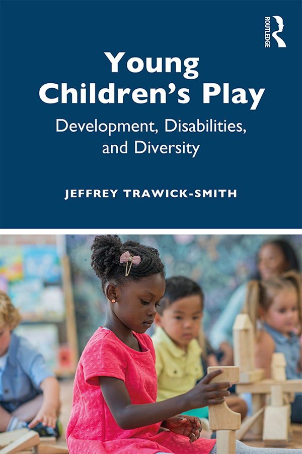 Young Children's Play: Development, Disabilities, and Diversity book cover