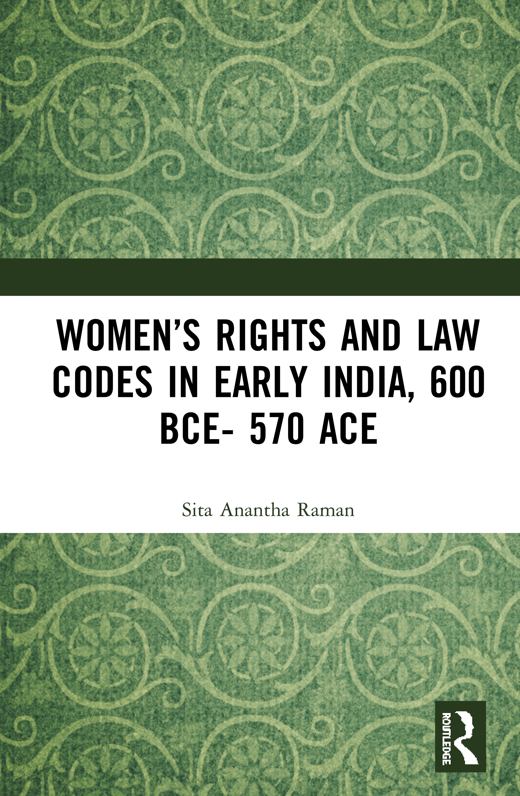 Women's Rights and Law Codes in Early India, 600 BCE–570 ACE book cover