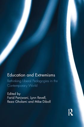 Education and Extremisms: Rethinking Liberal Pedagogies in the Contemporary World book cover