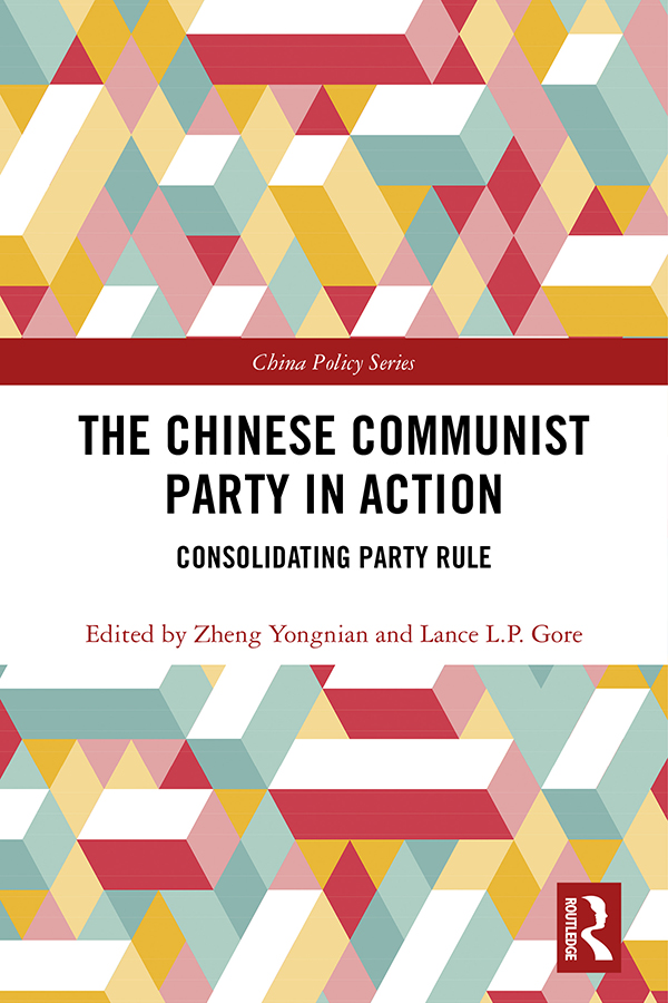 The Chinese Communist Party in Action: Consolidating Party Rule book cover