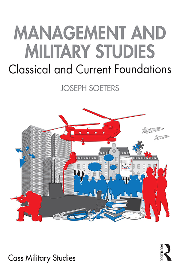 Management and Military Studies: Classical and Current Foundations book cover
